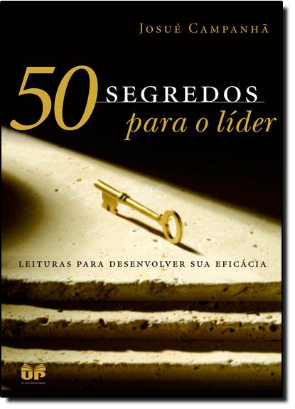 50 Segredos Para o Lider, livro de CAMPANHA