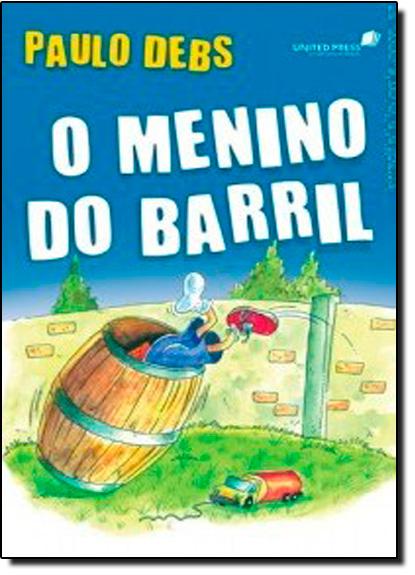 Menino do Barril, O, livro de Paulo Debs