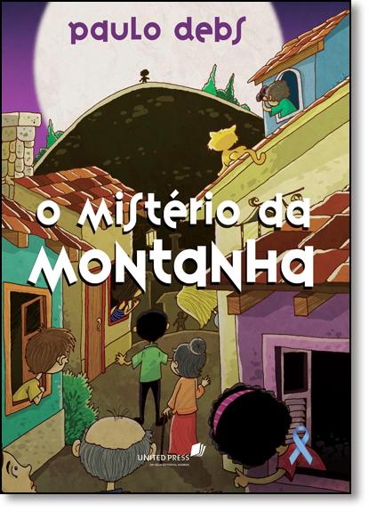 Mistério da Montanha, O, livro de Paulo Debs