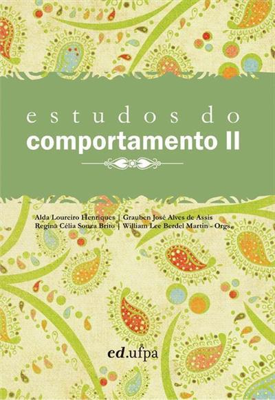 Estudos Do Comportamento II, livro de Alda Loureiro Henriques (Org.)
