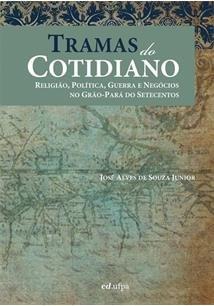 Tramas Do Cotidiano - Religiao  Politica  Guerra E, livro de Souza Junior Jose Alves De