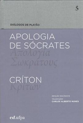 Apologia De Sócrates - Críton, livro de Platão