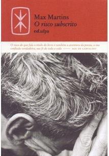 O Risco Subscrito, livro de Max Martins