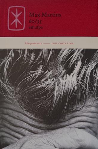 60/35, livro de Max Martins, Age de Carvalho (Org.)