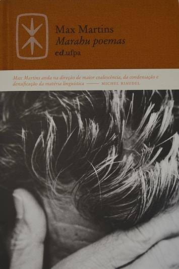 Marahu poemas, livro de Max Martins, Age de Carvalho (Org.)