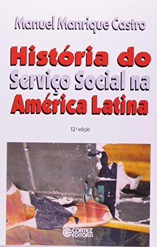 História do Serviço Social na América Latina, livro de Manuel Manrique Castro