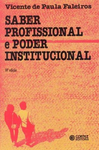 Saber profissional e poder institucional, livro de Vicente de Paula Faleiros