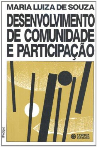 Desenvolvimento De Comunidade E Participação, livro de Maria Luiza de Souza