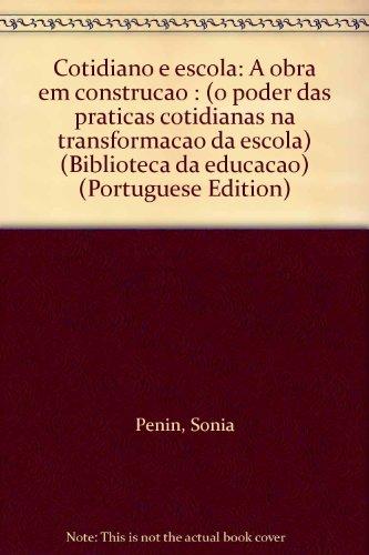 Cotidiano E Escola, livro de Sonia Penin