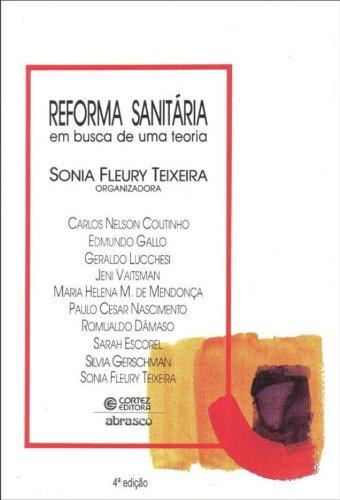 Reforma Sanitária. Em Busca de Uma Teoria, livro de Sonia Fleury Teixeira
