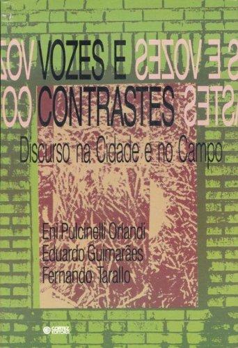 Vozes e Contrastes. Discurso na Cidade e no Campo, livro de Eduardo Guimarães