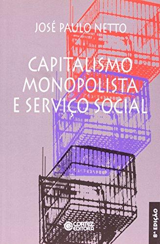 Capitalismo monopolista e Serviço Social, livro de José Paulo Netto