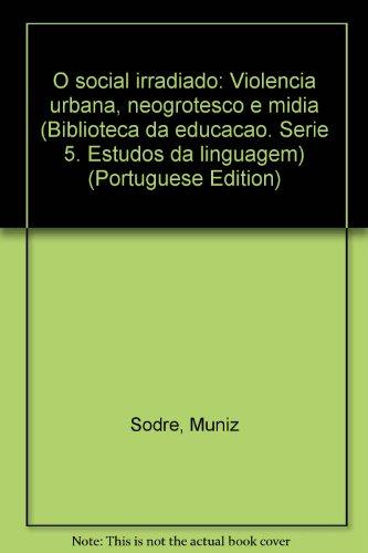 Social Irradiado, O, livro de Muniz Sodre