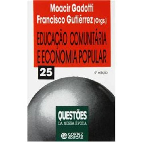 Educação comunitária e economia popular, livro de Moacir Gadotti e Francisco Gutiérrez