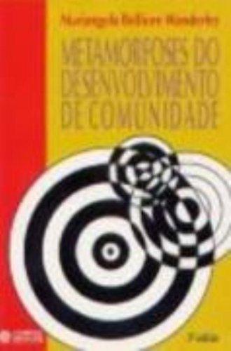 Metamorfoses do Desenvolvimento de Comunidade, livro de Mariângela B. Wanderley
