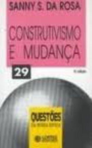 Construtivismo e mudança, livro de Sanny S. da Rosa