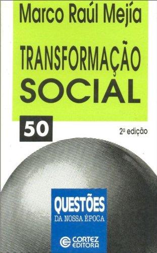 Transformação Social, livro de Marco Raul Mejia
