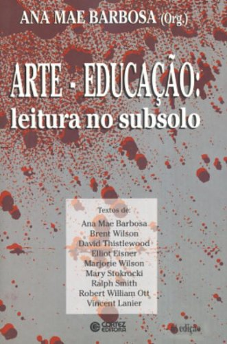 Arte-Educação. Leitura No Subsolo, livro de Ana Barbosa