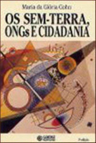 Os sem Terra, ONGs e Cidadania, livro de Maria da Glória Gohn