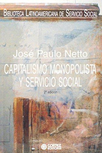 Capitalismo monopolista y Servicio Social, livro de José Paulo Netto