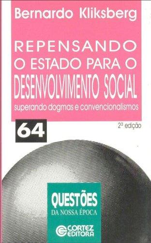 Repensando O Estado Para O Desenvolvimento Social, livro de Bernardo Kliksberg