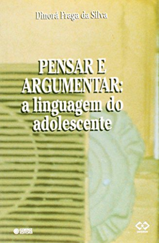 Pensar E Argumentar, livro de Dinora Fraga Da Silva