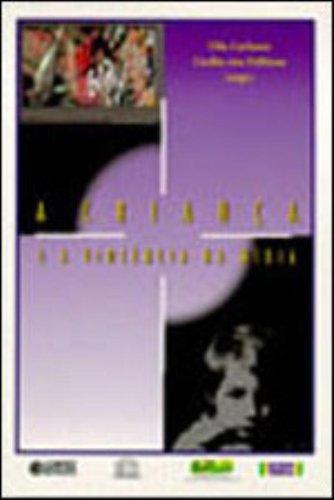 A Criança e a Violência na Mídia, livro de Cecilia Von Feilitzen