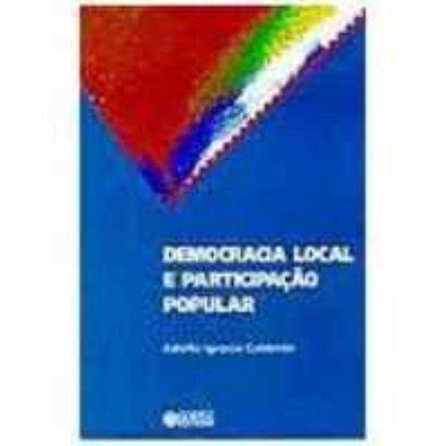 Democracia Local E Participação Popular, livro de Adolfo Ignacio Calderon