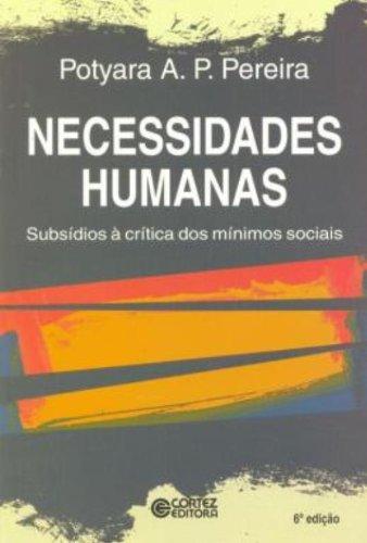 Necessidades Humanas. Subsídios à Critica dos Mínimos Sociais, livro de Potyara Amazoneida Pereira