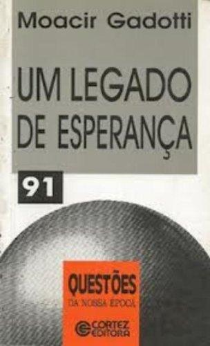 Legado de esperança, Um, livro de Moacir Gadotti