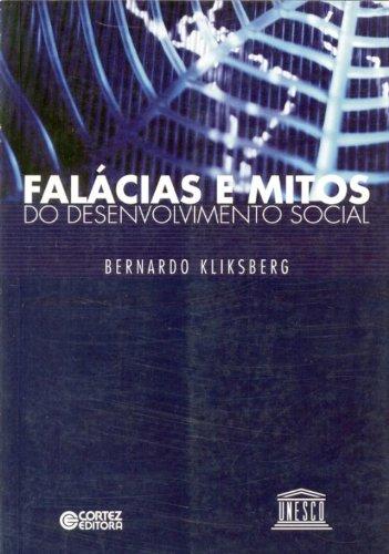Falácias e Mitos do Desenvolvimento Social, livro de Bernard Kliksberg