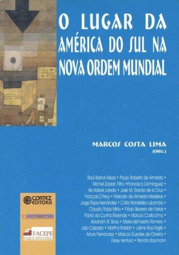 O Lugar da América do Sul na Nova Ordem Mundial, livro de Marcos Costa Lima