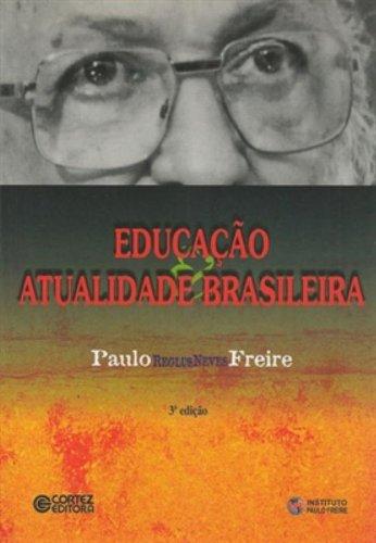 Educação e atualidade brasileira, livro de Paulo Freire e Paulo Freire