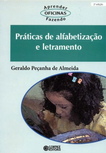 Práticas de alfabetização e letramento, livro de ALMEIDA, GERALDO PECANHA DE