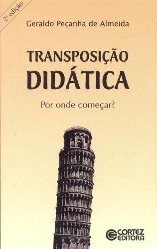 Transposição didática - por onde começar?, livro de ALMEIDA, GERALDO PECANHA DE