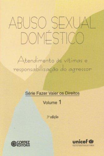 Abuso sexual doméstico - atendimento às vítimas e responsabilização do agressor, livro de Vários autores e Vários autores
