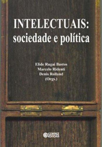 Intelectuais. Sociedade e Política, Brasil-França, livro de Denis Rolland
