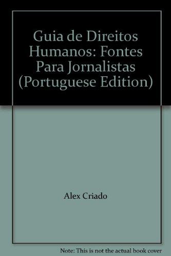 Guia De Direitos Humanos - Fontes Para Jornalistas, livro de Vários Autores