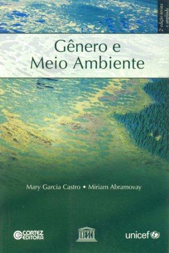 Gênero e Meio Ambiente, livro de Mary Garcia Castro
