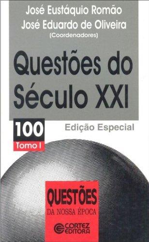 Questões do século XXI - tomo I, livro de José Eustáquio Romão e José Eduardo de Oliveira