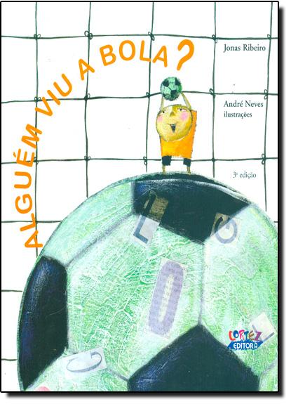 Alguém viu a bola?, livro de Renato Janine Ribeiro