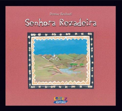 Senhora rezadeira, livro de Denise Rochael