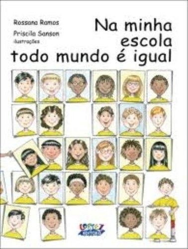 Na minha escola todo mundo é igual, livro de Priscila Sanson
