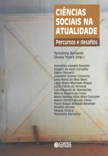 Ciências Sociais na Atualidade. Percursos e Desafios, livro de Silvana Tótora