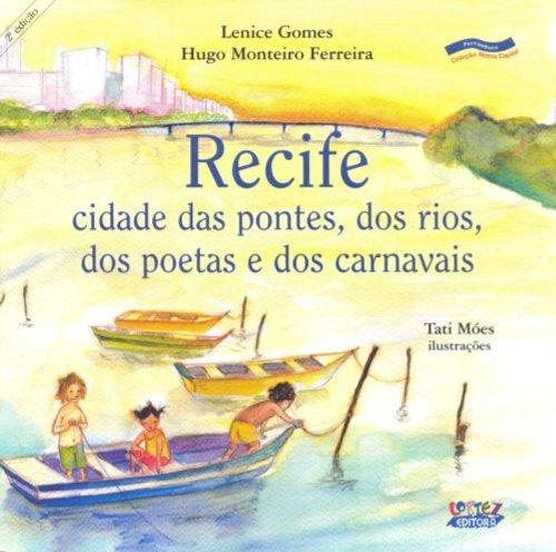 Recife, livro de Hugo Monteiro Ferreira, Lenice Gomes