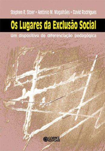 Os Lugares da Exclusão Social, livro de Antonio M. Magalhães