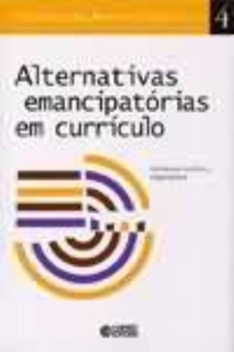 Alternativas emancipatórias em currículo, livro de Inês Barbosa de Oliveira