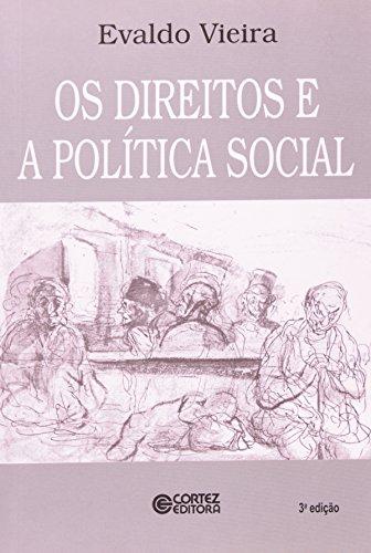 Os Direitos e a Política Social, livro de Evaldo Vieira