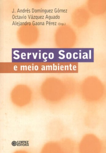 Serviço Social e Meio Ambiente, livro de Alejandro Gaona Perez