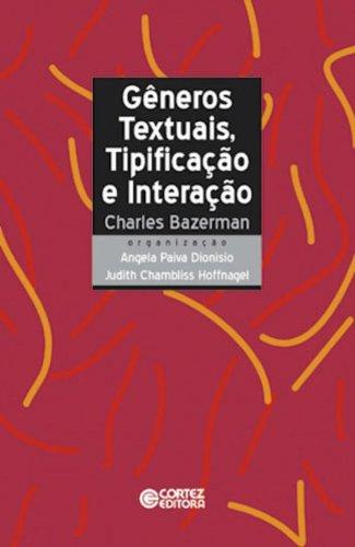 Gêneros Textuais, Tipificação e Interação, livro de Ângela Paiva Dionísio